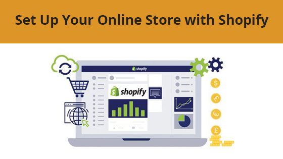 Set Up Your Online Store with Shopify